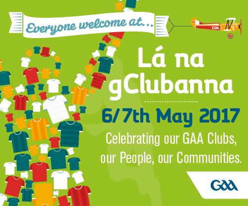Lá na gClubanna (Club Day) May 7th