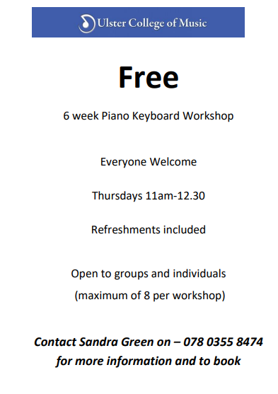 Ulster College of Music, Free Piano Keyboard Workshop