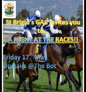 St Brigid's GAC Invites You To A Night At The Races!