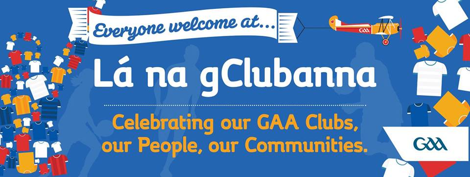 Lá na gClubanna On Sunday 19th May!